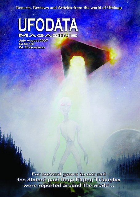 UFODATA MAGAZINE JUl/AUG 2007 A4 68 PAGES